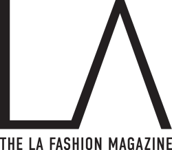 Los Angeles Fashion – LA Fashion Magazine